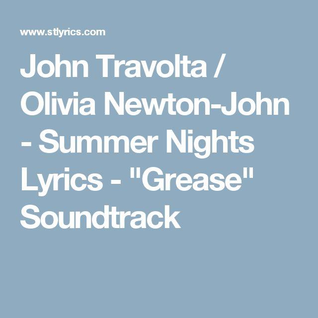 "John Travolta / Olivia Newton-John - Summer Nights Lyrics - ""Grease"" Soundtrack"