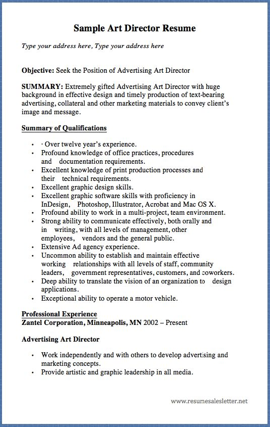 Sample Art Director Resume Type Your Address Here, Type Your Address Here  Objective: Seek The Position Of Advertising Art Director SUMMARY: Extremely  Gifted ...