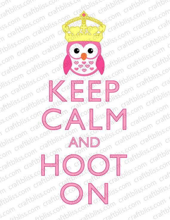 Decorative Girl Owl Hoot On With Crown Keep Calm and by craftbliss, $5.00