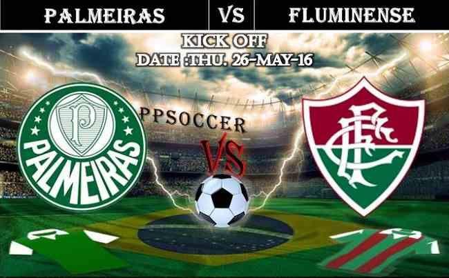 Palmeiras vs Fluminense 26.05.2016 Free Soccer Predictions, head to head, preview, predictions score, predictions under/over Brazil: SERIE A