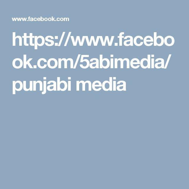 https://www.facebook.com/5abimedia/  punjabi media