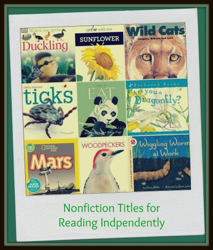 Nonfiction Titles for Reading Independently  -  Reading and Working with the Texts #nonfiction #picturebooks ideal for Grades 1-3