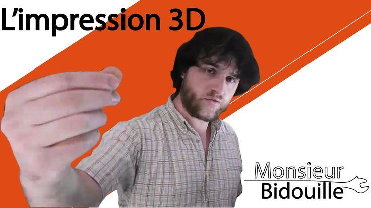 L'impression 3D - Monsieur Bidouille