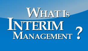 Interim Management is a vast process.