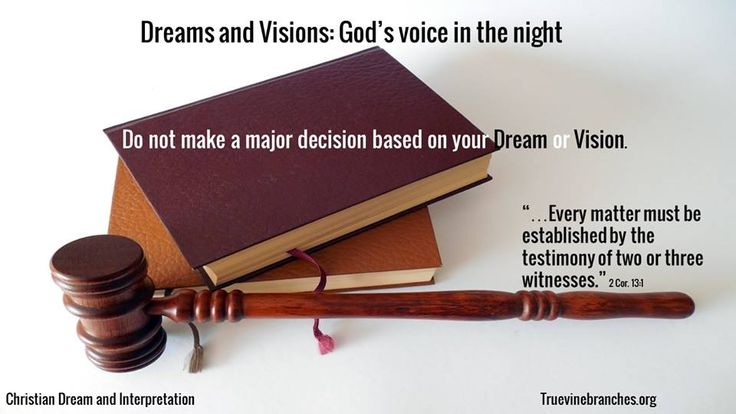 Dreams and Visions: God's voice in the night | Biblical Dream Interpretation | Let every matter be established by the testimony of two or three witnesses. 2 Corinthians 13:1 | www.facebook.com/truevinebranchesministries