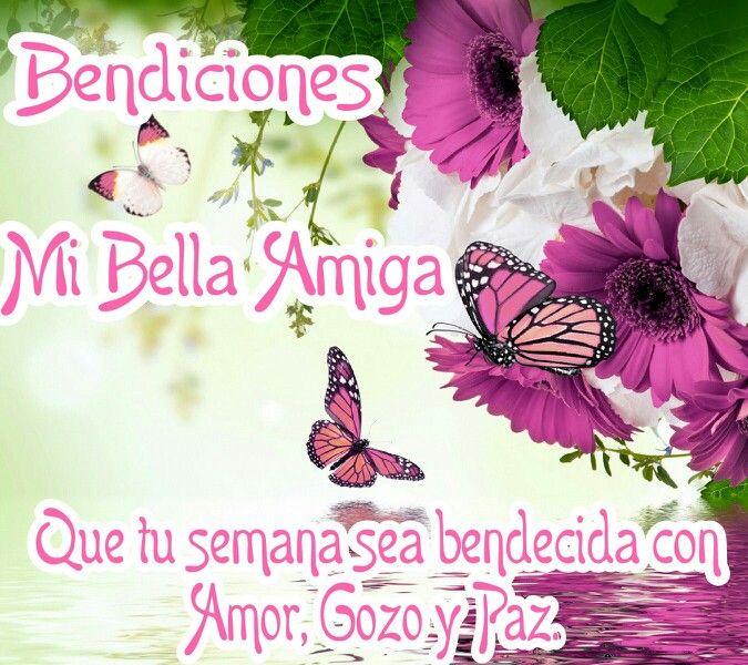 Bendiciones mi bella amiga! Que tu semana sea bendecida con amor, gozo y paz.
