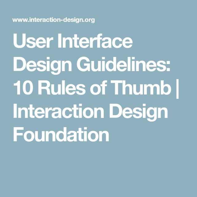 User Interface Design Guidelines: 10 Rules of Thumb | Interaction Design Foundation
