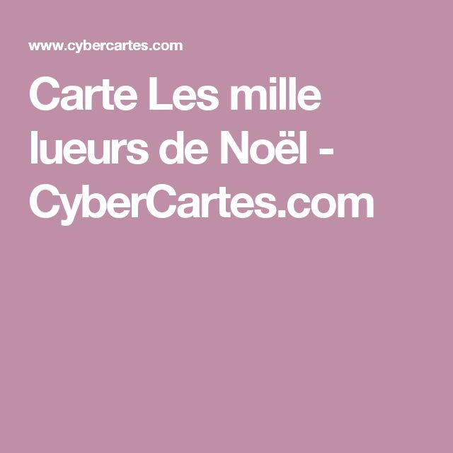 Carte Les mille lueurs de Noël - CyberCartes.com
