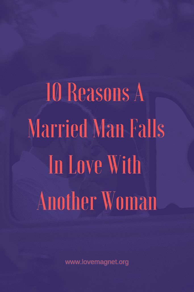 10 Reasons A Married Man Falls In Love With Another Woman Save The Pin And Click Through To Learn More Relation Married Men Funny Dating Quotes Memes Quotes