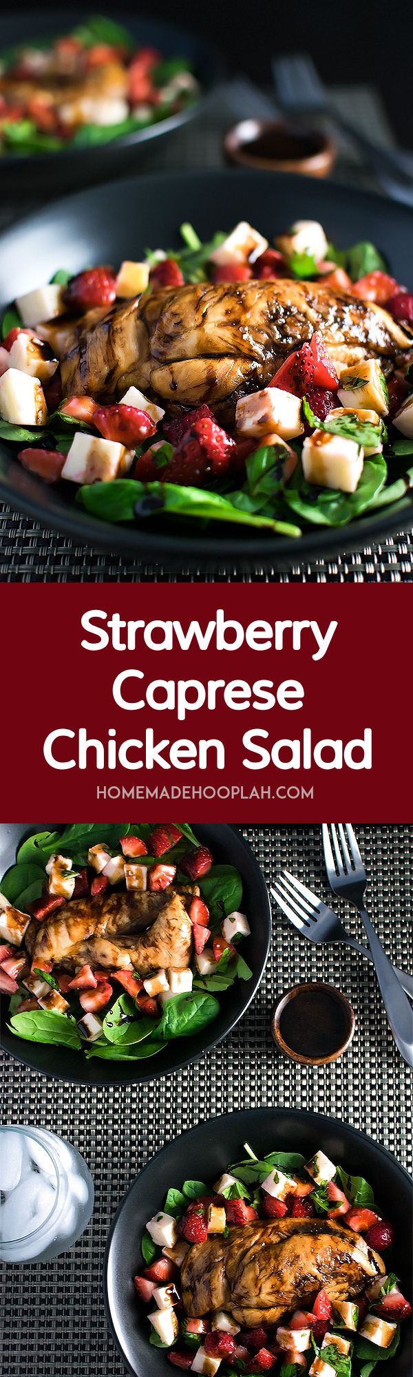 Strawberry Caprese Chicken Salad! Take a spring twist on a restaurant quality caprese salad with strawberries, mozzarella, and balsamic chicken. | HomemadeHooplah.com