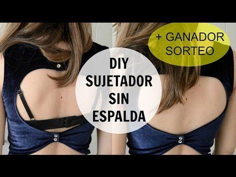 Tutorial cómo hacer sujetador sin espalda / para espalda descubierta : DIY missmiDIY - YouTube