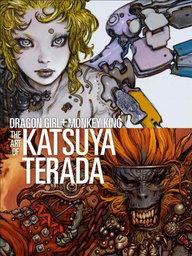 Dragon Girl and the Monkey King: The Art of Katsuya Terada