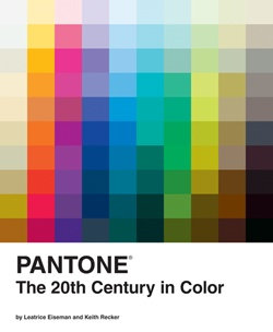 PANTONE: The 20th Century in Color  By Leatrice Eiseman and Keith Recker: Colour, Worth Reading, Twentieth Century, Books Worth, Coff Tables, Colors Palettes, Leatric Eiseman, 20Th Century, Tables Books