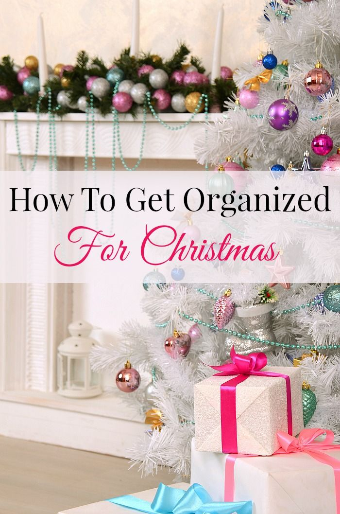 """A organized Christmas! How does a perfectly sane human being remain that way through the holiday season? Think like a Boy Scout and hit the season with the motto """"be prepared."""" So join me and get organized for Christmas as I share my favorite tips for How To Get Organized for Christmas."""