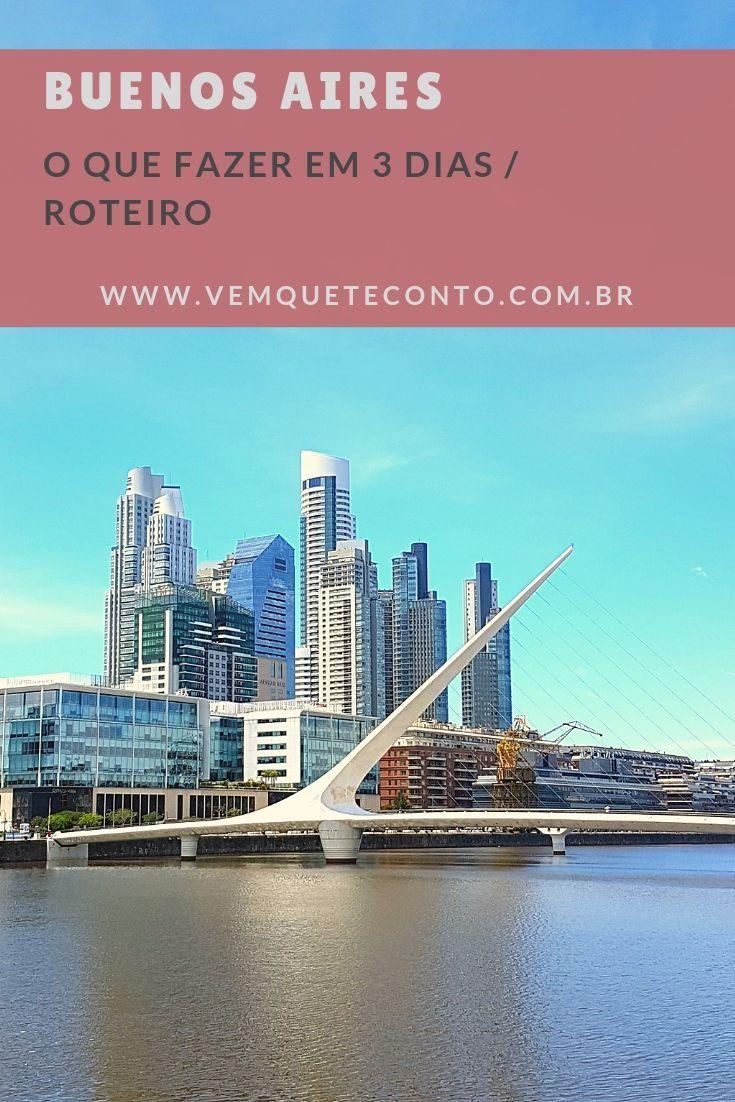 O Que Fazer Em Buenos Aires Em 3 Dias Travel Buenos Aires America