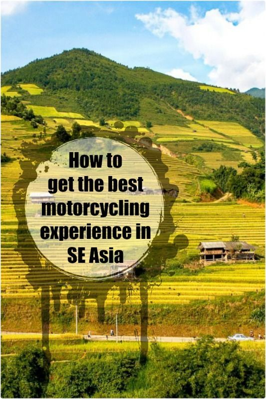 SE Asia's a great place to explore by motorcycle... and here's a list of what you need!