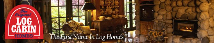 The Original Log Cabin Homes, High Quality Log Home Construction, Kits--Like the changing header