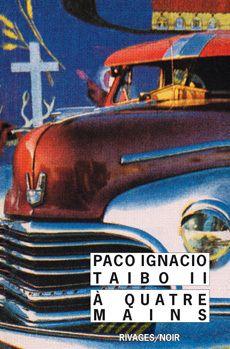 Bookcrossing: A QUATRE MAINS de Paco Ignacio Taibo II