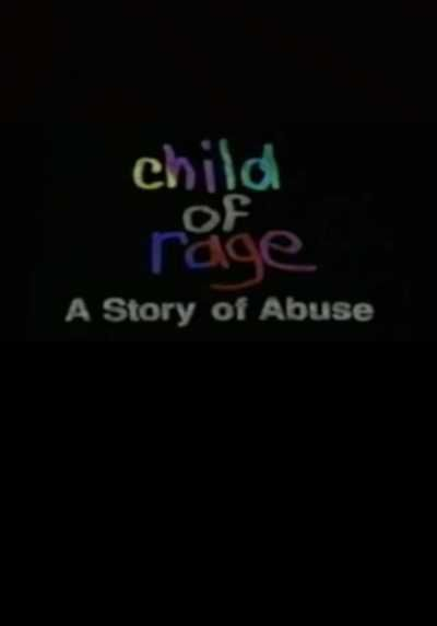 Child of Rage (Documentary) - Beth Thomas, a young girl who, as a result of sexual abuse when she was 1 year old, wants to kill her brother and adoptive parents...WATCH NOW !