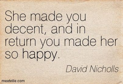 Quotation-David-Nicholls-happy-Meetville-Quotes-90539.jpg (403×275)