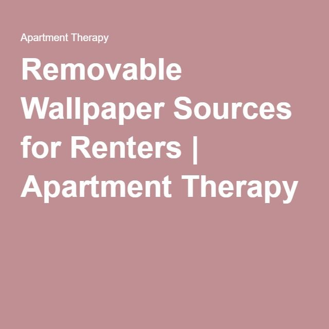 Best 25 Removable Wallpaper For Renters Ideas On Pinterest