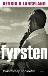 """""""Fyrsten"""" av Henrik Langeland"""
