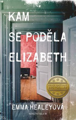 Kam se poděla Elizabeth - Healeyová Emma