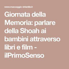 Giornata della Memoria: parlare della Shoah ai bambini attraverso libri e film - ilPrimoSenso