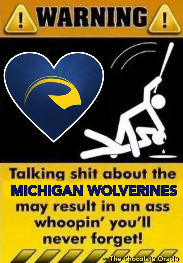I don't agree with the language, but I do agree with the sentiment! Go Blue!