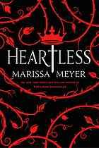 "Heartless, by Marissa Meyer (2016) is a Fairy Tale fantasy.  ""In this prequel to Alice in Wonderland, Cath would rather open a bakery and marry for love than accept a proposal from the King of Hearts, especially after meeting the handsome and mysterious court jester."""