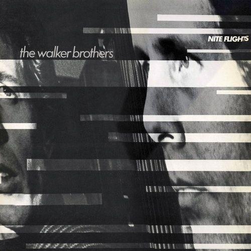 Walker Brothers Nite Flights