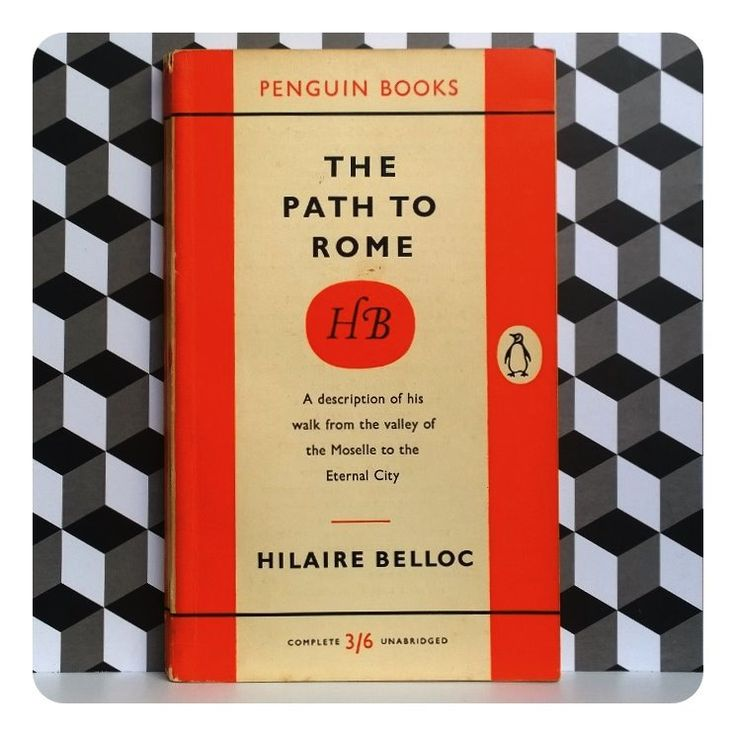The Path to Rome by Hilaire Belloc - Penguin First Edition - 914.