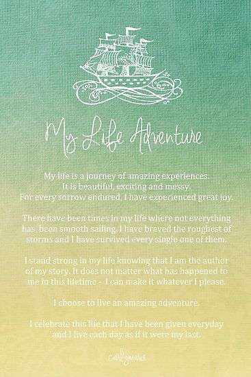 Affirmation - My Life Adventure by CarlyMarie                                                                                                                                                     More