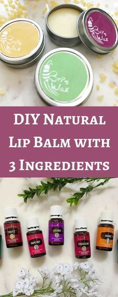 DIY Natural Lip Balm made with 3 Ingredients. Plus where to get 100% pure grade therapeutic essential oils!