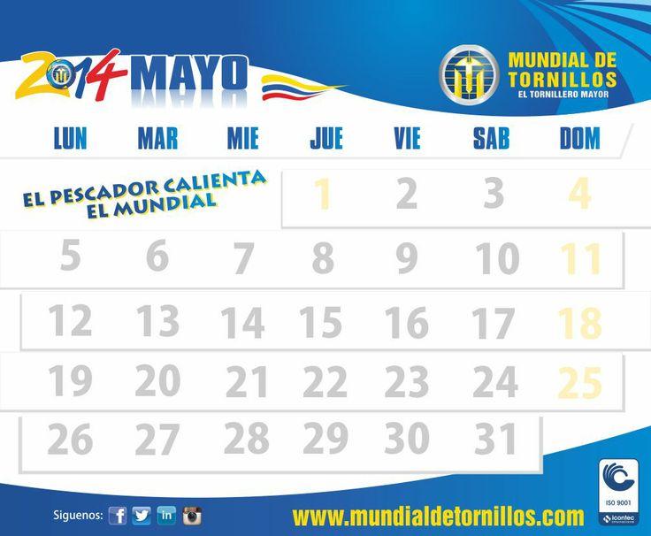 #CalendarioMundial Mayo  Programate #Mundialista Estamos en nuestra Oferta El Pescador Calienta Mundial.   Productos de Calidad con Reconocimiento Mundial  comunicaciones@mundialdetornillos.com