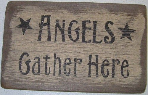 Primitive Wood Signs | Primitive Wooden Sign - Angels Gather Here