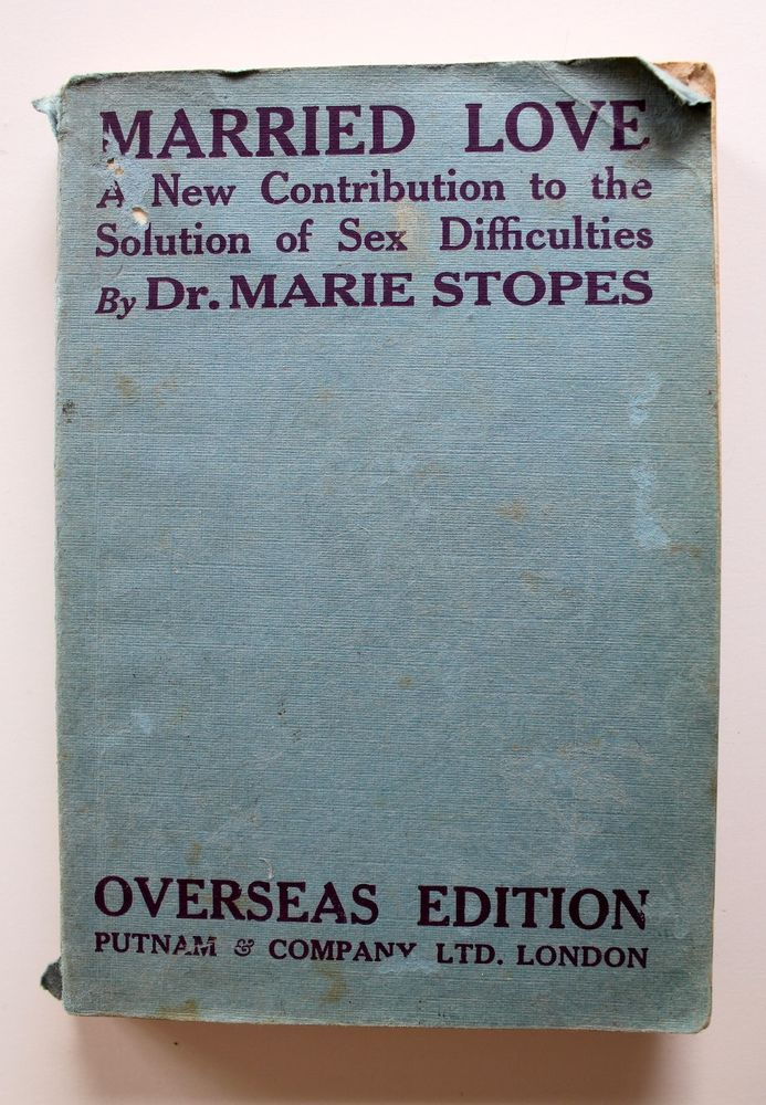Married Love Marie Stopes 1937 23rd Ed Overseas Edition