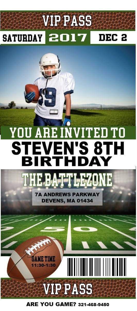 Football Birthday Invitations Perfect for your childs next birthday. Your football player will love these ticket style invitations. STANDARD INVITATION WORDING VIP PASS (DATE) YOU ARE INVITED TO (NAME)s (BIRTHDAY #) BIRTHDAY (LOCATION) (GAME TIME) VIP PASS ARE YOU GAME? (RSVP Phone Number)