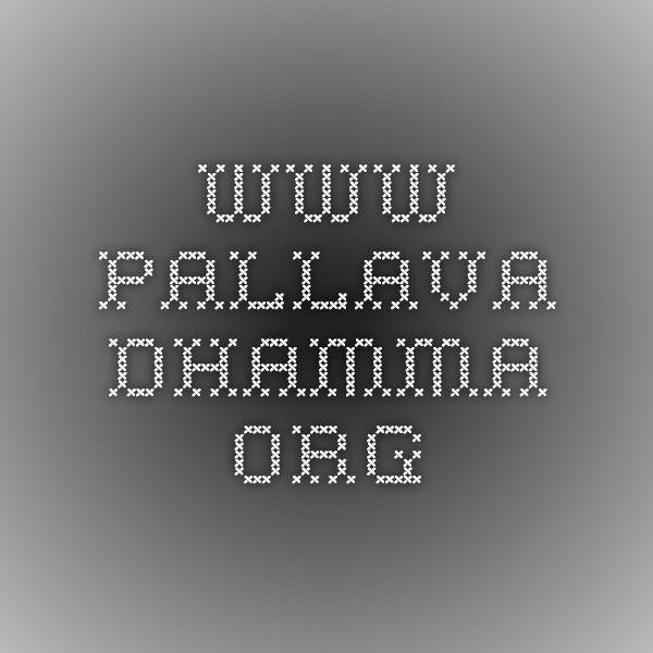 www.pallava.dhamma.org