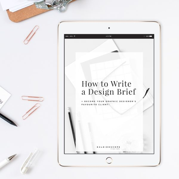 How to Write a Design Brief and Become your Graphic Designer's Favourite Client! PFD includes the 10 Essentials to include in any design brief!