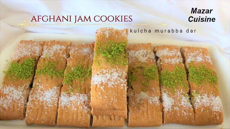 Jam Cookies Recipe, Afghani Kulcha Murabba Dar کلچه مربا دار افغانی  Coo...