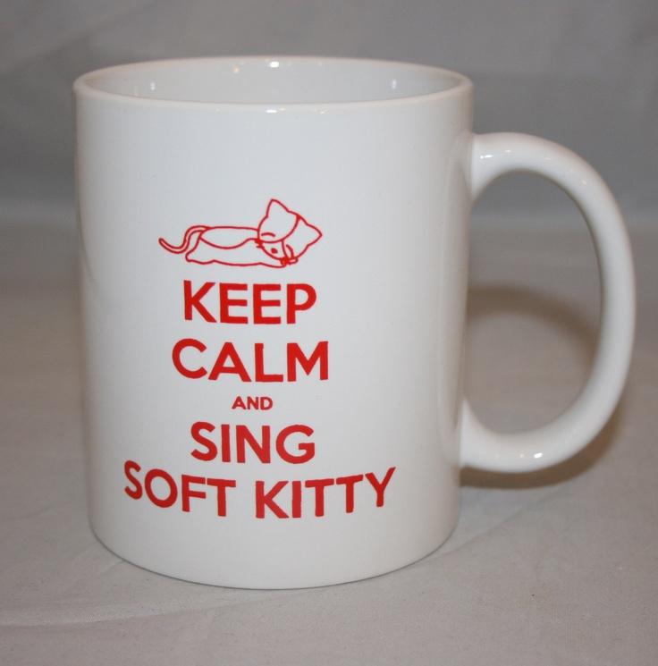 Big Bang Theory :): Happy Kitty, Warm Kitty, Soft Kitty, Theory Inspiration, Sleepy Kitty, Big Bangs Theory, Keep Calm, Inspiration Soft, Coffee Mugs