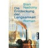 Sten Nadolny, Die Entdeckung der Langsamkeit/The Discovery of Slowness