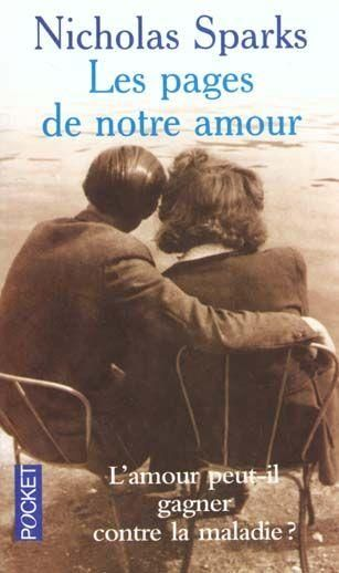 « Les Pages de notre amour » de Nicholas Sparks - Ces livres qui donnent envie de tomber amoureux - Elle