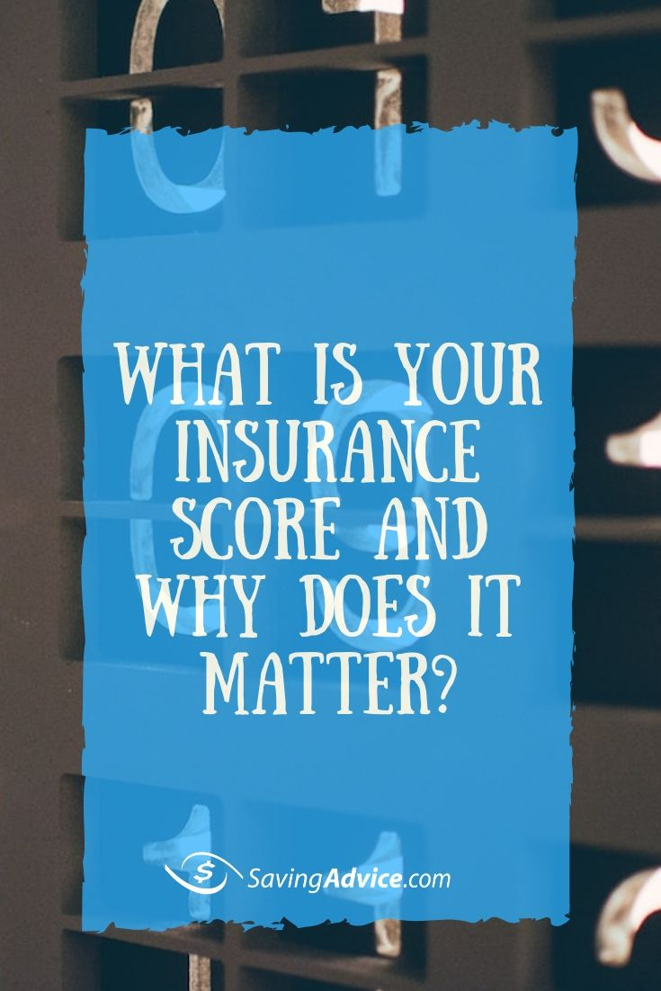What Is Your Insurance Score And Why Does It Matter Credit
