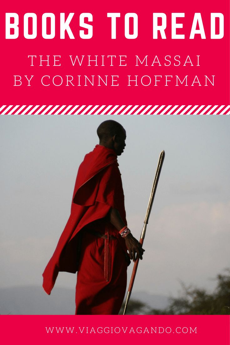 "Corinne Hoffman, in her biography ""The White Masai"" (Die Weisse Massai, 1998) will take you to the authentic and traditional Kenya of the '80s."