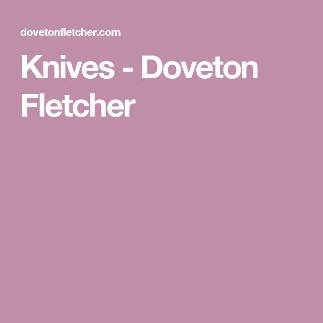 Knives - Doveton Fletcher