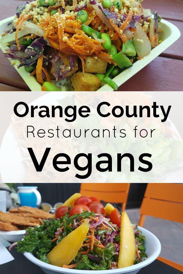 Orange County Restaurants For Vegans Vegan Friendly In Southern California