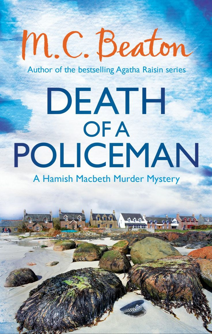Death of a Policeman by M.C. Beaton (Feb 2014 release)