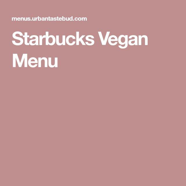 Starbucks Vegan Menu